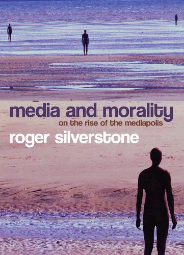 9780745635040: Media and Morality: On the Rise of the Mediapolis