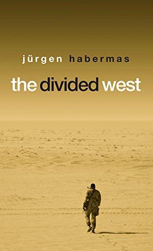 The Divided West: Habermas, Jurgen