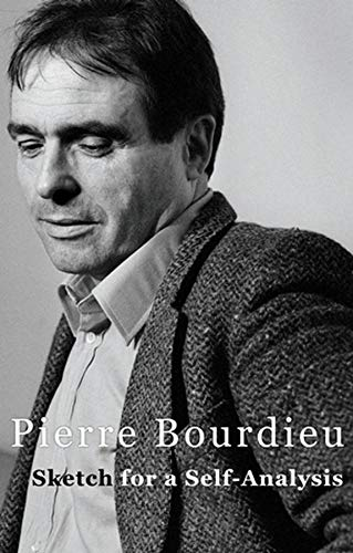 Sketch for a Self-analysis (Hardback): Pierre Bourdieu