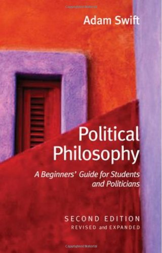 Political Philosophy: A Beginners' Guide for Students: Adam Swift