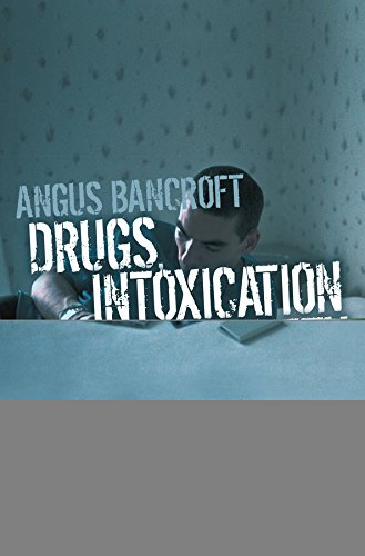 9780745635330: Drugs, Intoxication and Society