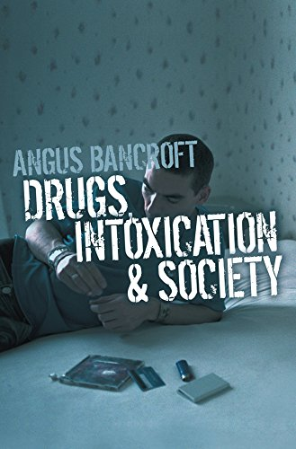 9780745635460: Drugs, Intoxication and Society