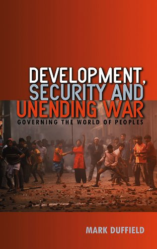 9780745635798: Development, Security and Unending War: Governing the World of Peoples