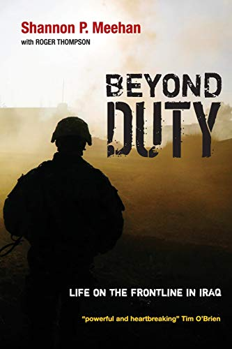 9780745635866: Beyond Duty: Life on the Frontline in Iraq