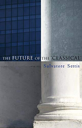 9780745635989: The Future of the 'Classical'