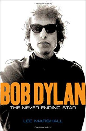 9780745636412: Bob Dylan: The Never Ending Star