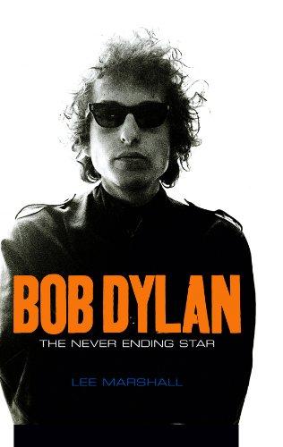 9780745636429: Bob Dylan: The Never Ending Star