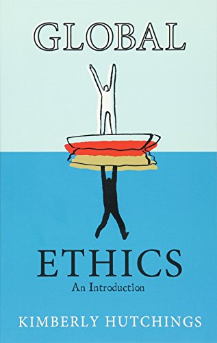 9780745636825: Global Ethics: An Introduction