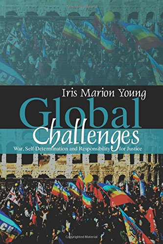 9780745638355: Global Challenges: War, Self-Determination and Responsibility for Justice