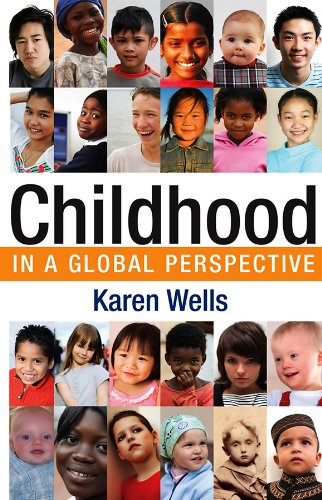 9780745638362: Childhood in Global Perspective