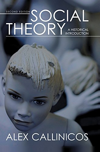 9780745638393: Social Theory: A Historical Introduction