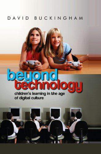 9780745638812: Beyond Technology: Children's Learning in the Age of Digital Culture