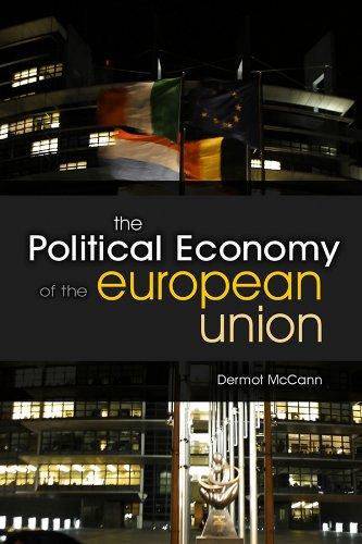 9780745638911: The Political Economy of the European Union