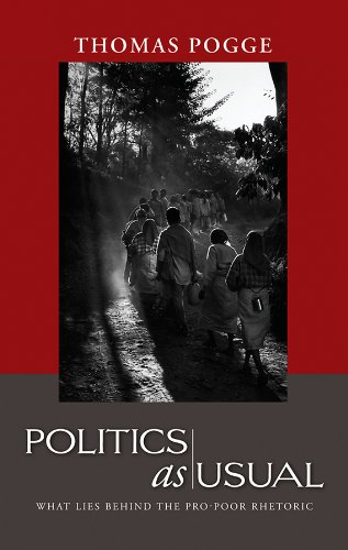 9780745638935: Politics as Usual: What Lies Behind the Pro-Poor Rhetoric