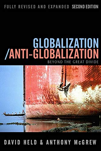 9780745639109: Globalization / Anti-Globalization: Beyond the Great Divide