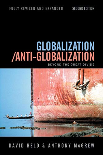 9780745639116: Globalization / Anti-Globalization: Beyond the Great Divide