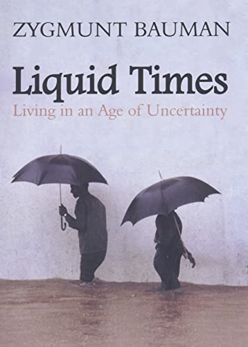 9780745639871: Liquid Times: Living in an Age of Uncertainty