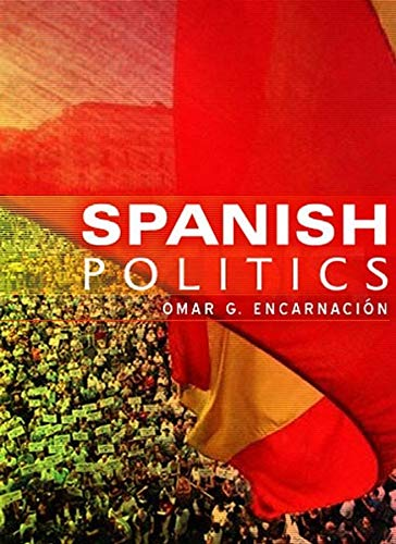 9780745639925: Spanish Politics: Democracy after Dictatorship