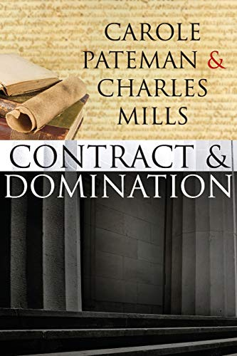 9780745640044: The Contract and Domination