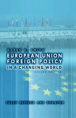 9780745640174: European Union Foreign Policy in a Changing World