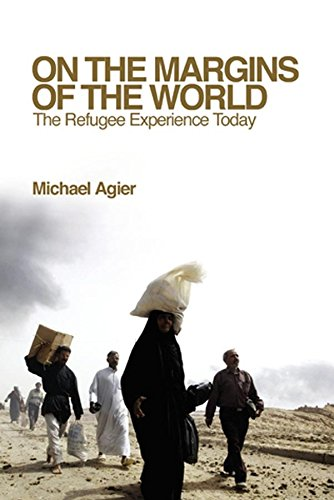 9780745640525: On the Margins of the World: The Refugee Experience Today