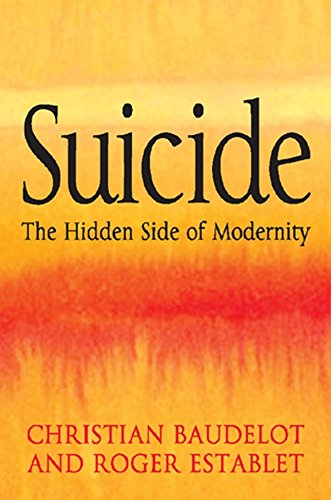 9780745640570: Suicide: The Hidden Side of Modernity