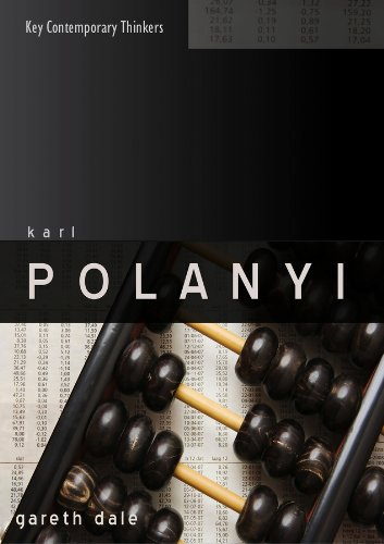9780745640716: Karl Polanyi: The Limits of the Market