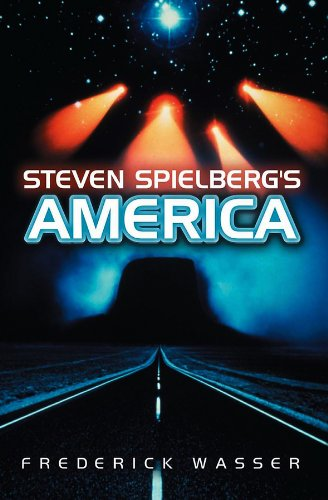 9780745640822: Steven Spielberg's America
