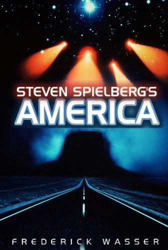 9780745640839: Steven Spielberg's America