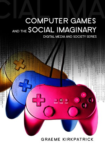 9780745641119: Computer Games and the Social Imaginary