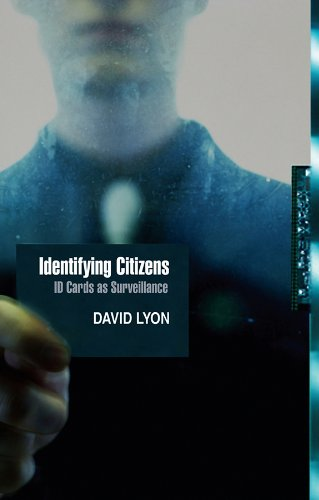 9780745641560: Identifying Citizens: ID Cards as Surveillance
