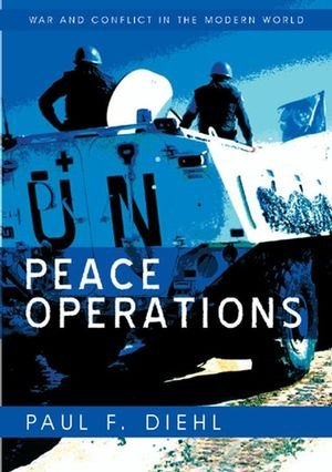 9780745642062: Peace Operations (War and Conflict in the Modern World)