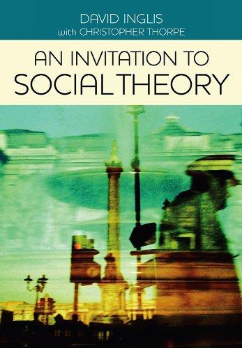 9780745642093: An Invitation to Social Theory