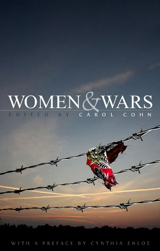 9780745642451: Women and Wars: Contested Histories, Uncertain Futures