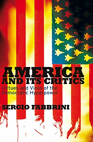 9780745642505: America and Its Critics: Virtues and Vices of the Democratic Hyperpower