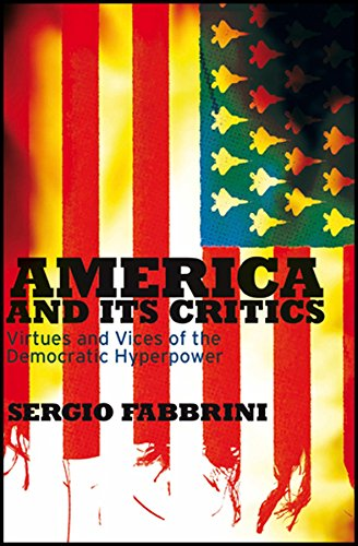 9780745642512: America and Its Critics: Virtues and Vices of the Democratic Hyperpower