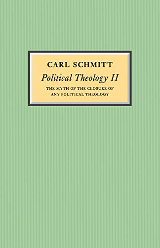 9780745642543: Political Theology II: The Myth of the Closure of any Political Theology