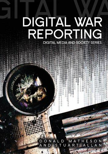 9780745642758: Digital War Reporting