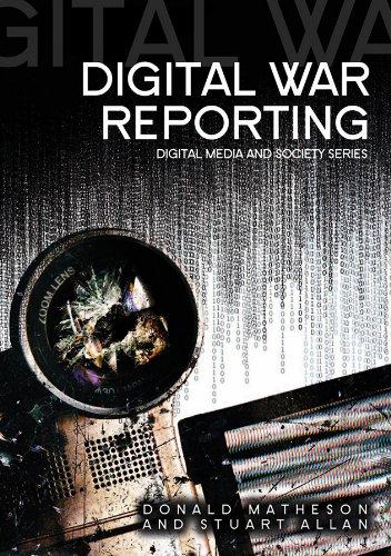 9780745642765: Digital War Reporting