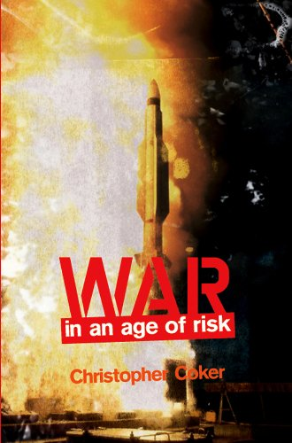 9780745642888: War in the Age of Risk