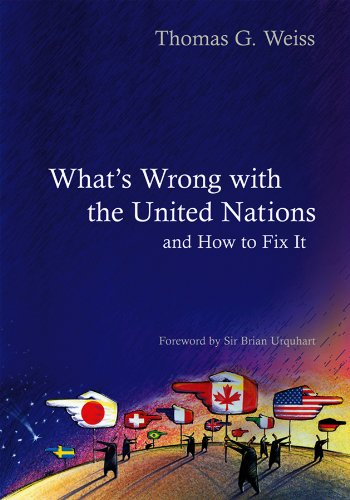 9780745642970: What's Wrong With the United Nations and How to Fix it (Polity What's Wrong Series)