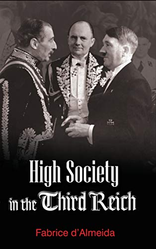 9780745643113: High Society in the Third Reich