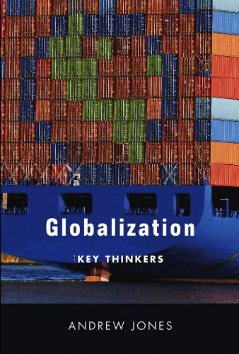 Globalization: Key Thinkers (0745643213) by Andrew Jones