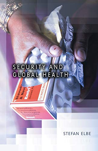 9780745643748: Security and Global Health