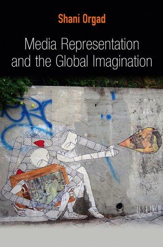 9780745643793: Media Representation and the Global Imagination