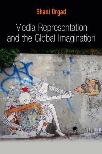 9780745643809: Media Representation and the Global Imagination