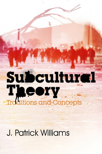 Subcultural Theory: J. Patrick Williams