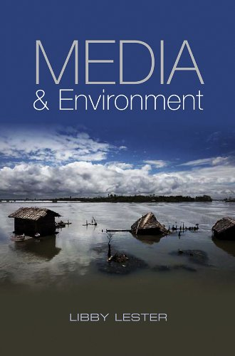 9780745644011: Media and Environment: Conflict, Politics and the News