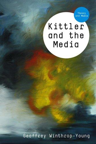 9780745644066: Kittler and the Media