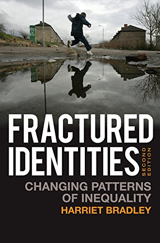 9780745644073: Fractured Identities: Changing Patterns of Inequality